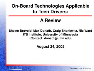 On-Board Technologies Applicable to Teen Drivers: