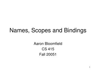 Names, Scopes and Bindings