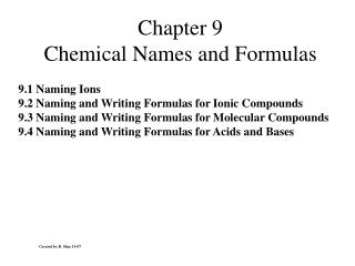 Chapter 9 Chemical Names and Formulas