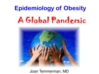 Epidemiology of Obesity