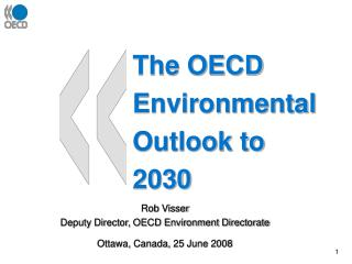 The OECD  Environmental Outlook to  2030