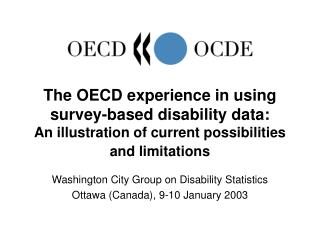 Washington City Group on Disability Statistics Ottawa (Canada), 9-10 January 2003