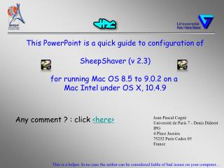 This PowerPoint is a quick guide to configuration of SheepShaver (v 2.3)