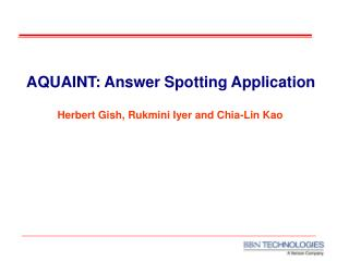 AQUAINT: Answer Spotting Application