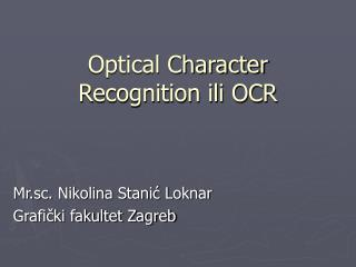 Optical Character Recognition ili OCR
