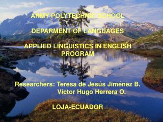ARMY POLYTECHNIC SCHOOL DEPARMENT OF LANGUAGES  APPLIED LINGUISTICS IN ENGLISH PROGRAM