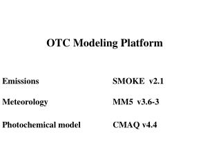 Participants in OTC Modeling Effort