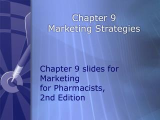 Chapter 9 Marketing Strategies