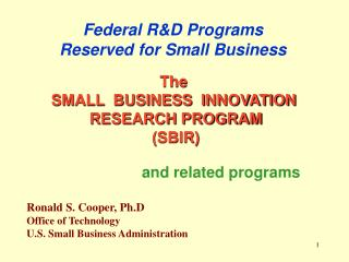 Federal R&D Programs Reserved for Small Business