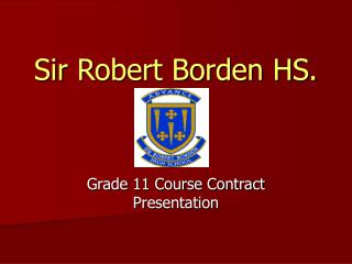 Sir Robert Borden HS.