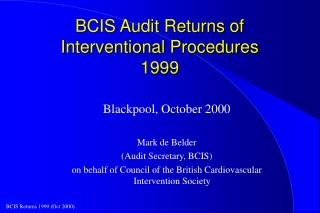 BCIS Audit Returns of Interventional Procedures 1999