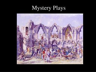 Mystery Plays