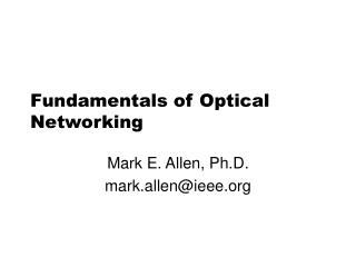 Fundamentals of Optical Networking
