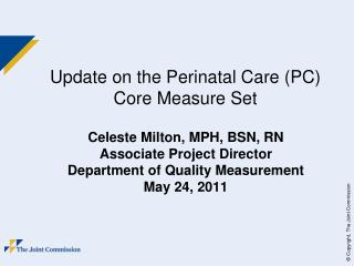 Update on the Perinatal Care (PC) Core Measure Set