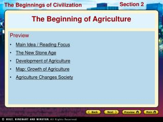 Preview Main Idea / Reading Focus The New Stone Age Development of Agriculture