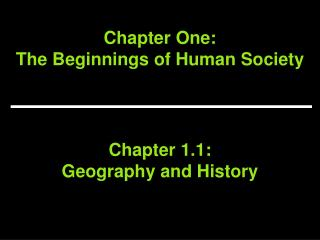 Chapter One:  The Beginnings of Human Society