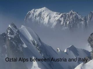 Oztal Alps between Austria and Italy