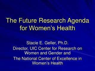 The Future Research Agenda for Women's Health