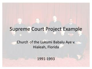 Supreme Court Project Example