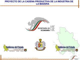 PROYECTO DE LA CADENA PRODUCTIVA DE LA INDUSTRIA DE LA MADERA