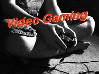 Video Gaming