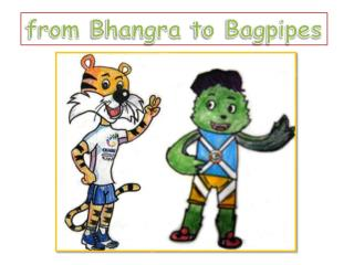 from  Bhangra  to Bagpipes