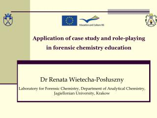Application of case study and role-playing in forensic chemistry education