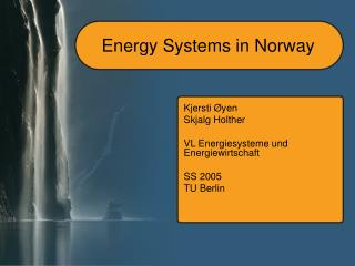 Energy Systems in Norway