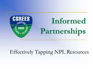 Informed Partnerships