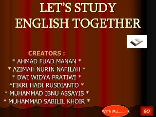 LET'S STUDY ENGLISH TOGETHER
