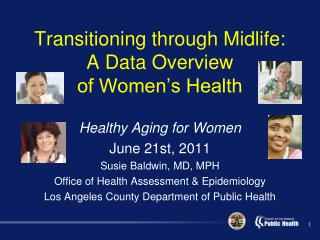 Transitioning through Midlife: A Data Overview  of Women's Health