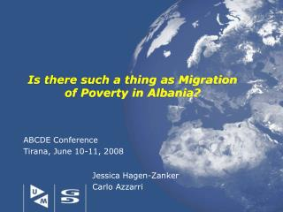 Is there such a thing as Migration of Poverty in Albania?
