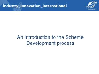 An Introduction to the Scheme Development process