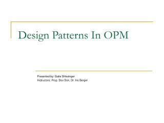 Design Patterns In OPM