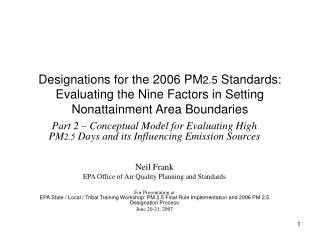 Designations for the 2006 PM 2.5  Standards: Evaluating the Nine Factors in Setting Nonattainment Area Boundaries