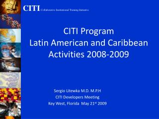 CITI Program Latin American and Caribbean Activities 2008-2009