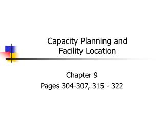 Capacity Planning and  Facility Location