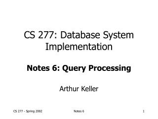 CS 277: Database System Implementation