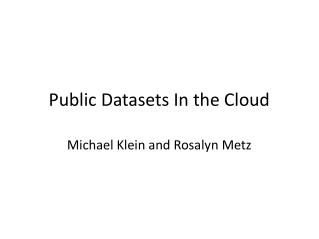 Public Datasets In the Cloud