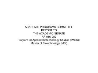 ACADEMIC PROGRAMS COMMITTEE REPORT TO THE ACADEMIC SENATE AP-016-089