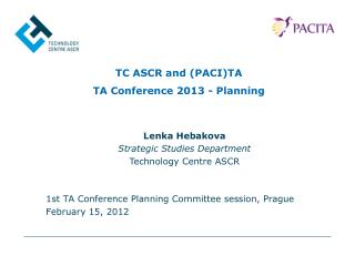 TC ASCR and (PACI)TA TA Conference 2013 - Planning
