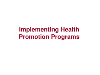 Implementing Health Promotion Programs
