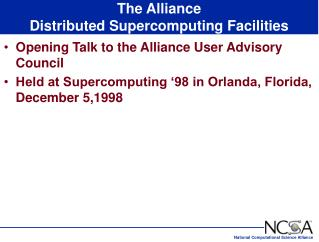 The Alliance  Distributed Supercomputing Facilities