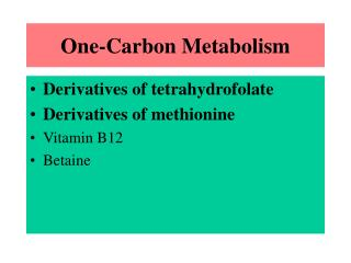 One-Carbon Metabolism