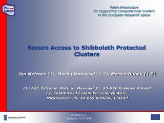 Secure Access to Shibboleth Protected Clusters