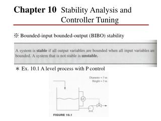 Chapter 10   Stability Analysis  and Controller Tuning