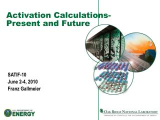 Activation Calculations-Present and Future