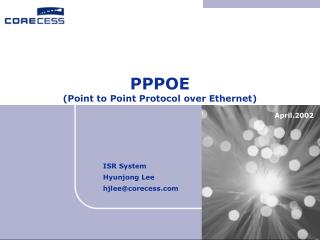 PPPOE (Point to Point Protocol over Ethernet)
