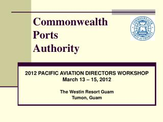 Commonwealth  Ports  Authority