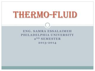 Thermo-Fluid